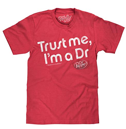Tee Luv Dr Pepper Shirt Trust Me I'm A Dr - Retro Dr Pepper Graphic Tee Shirt (Large) Red Heather]()