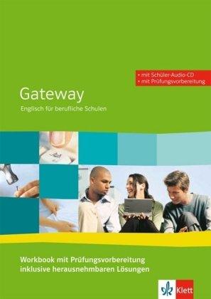 Gateway. Englisch für berufliche Schulen/Workbook mit Prüfungsvorbereitung + Schüler-Audio-CD