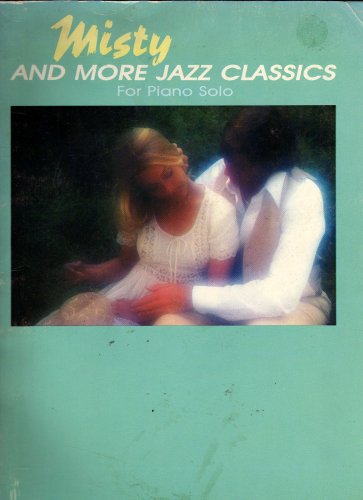Misty and More Jazz Classics for Piano Solos