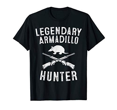 Mens Legendary Armadillo Hunter T-Shirt Hunting Dad Shirt Gifts