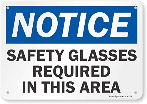 """""""Notice - Safety Glasses Required In This Area"""" Sign By SmartSign 
