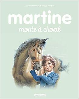 Amazon Fr Martine Tome 16 Martine Monte A Cheval