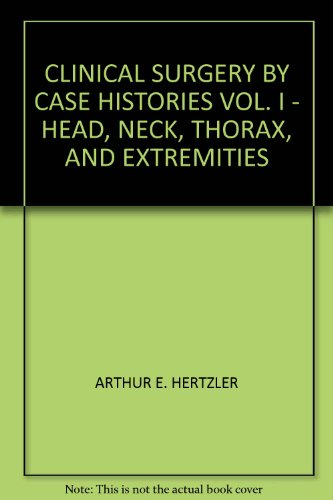 Beechwood Case ('CLINICAL SURGERY BY CASE HISTORIES VOL. I - HEAD, NECK, THORAX, AND EXTREMITIES')