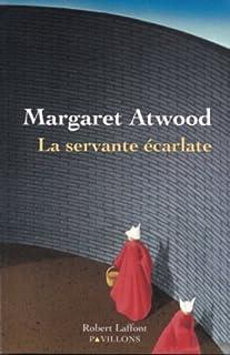 La servante écarlate : roman, Atwood, Margaret