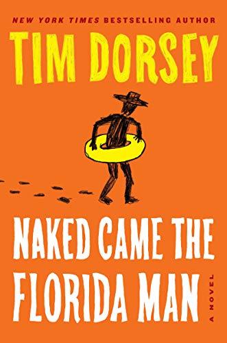 Naked Came the Florida Man: A Novel (Serge Storms Book 23)