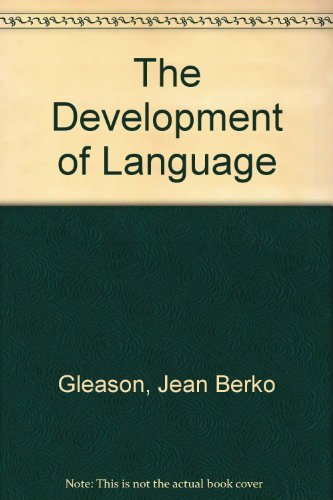 The Development of Language