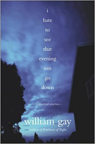 1f4446f56af Buy I Hate To See That Evening Sun Go Down  Collected Stories Book ...