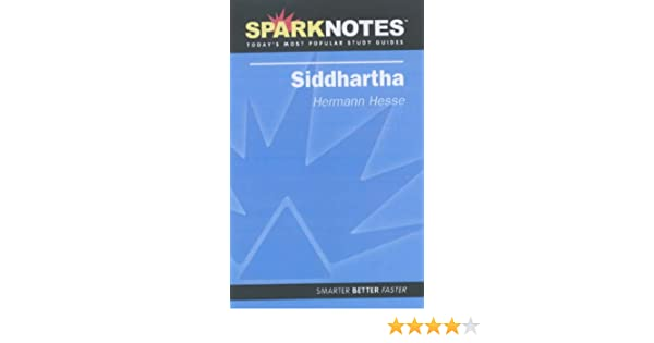 siddhartha sparknotes literature guide sparknotes literature  siddhartha sparknotes literature guide sparknotes literature guide series sparknotes hermann hesse 9781411402485 com books