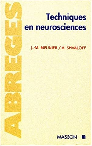 Techniques en neurosciences pdf epub