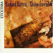 Richard Barrett: Chamber Works - Ne Songe Plus a Fuir / Earth / Negatives