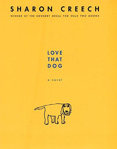 Love That Dog: A Novel