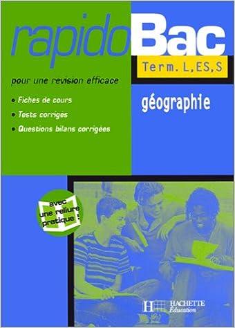 Livre Rapidobac: Géographie, Terminale L, ES, S pdf ebook