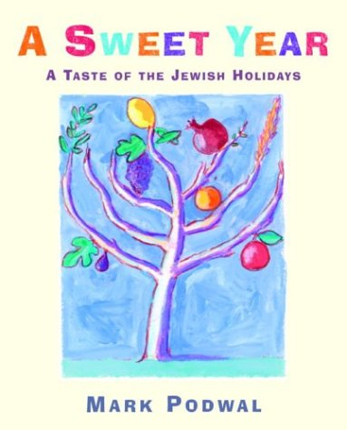 A Sweet Year: A Taste of the Jewish Holidays PDF