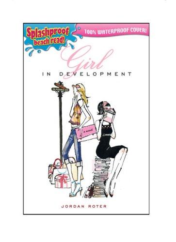 Girl in Development (Splashproof ed) pdf epub