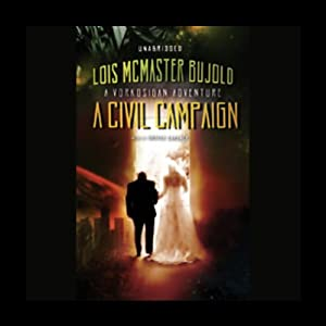 A Civil Campaign Audiobook