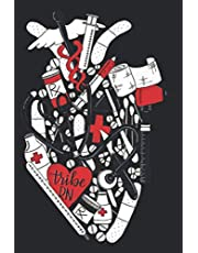 Heart Of A Nurse By Tribe Rn: Daily Notebook, Size format 6.0 x 9.0 inches, 120 Pages