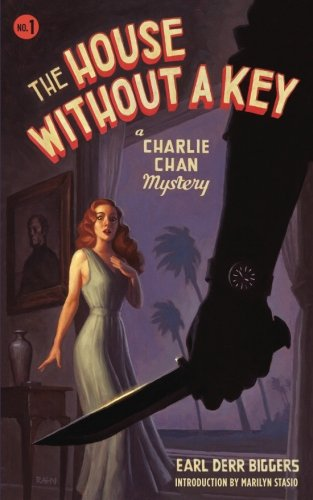 The House Without a Key: A Charlie Chan Mystery (Charlie Chan Mysteries)