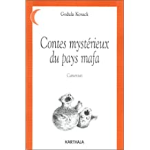 Contes Mysterieux des Pays Mafa