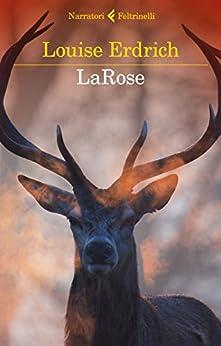 LaRose (Italian Edition) by [Erdrich, Louise]
