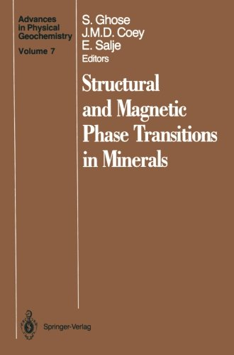 Structural and Magnetic Phase Transitions in Minerals (Advances in Physical Geochemistry)