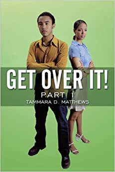 Book Get Over It!: Part I