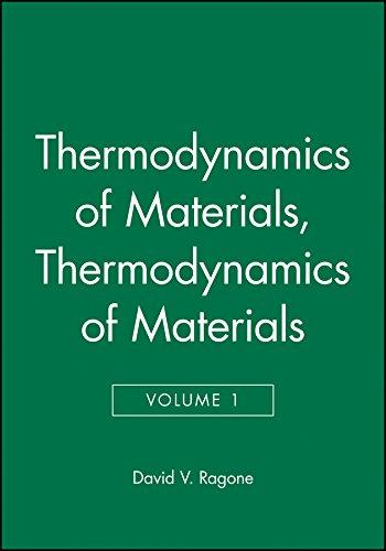 Thermodynamics of Materials, Volume 1: 001