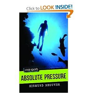 Absolute Pressure (Orca Sports) Sigmund Brouwer