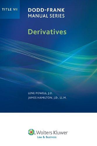 Dodd Frank Manual Series  Derivatives  Title Vii