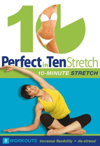 Perfect in 10: Stretch with Annette Fletcher 10minute daily workouts for weight loss amp toning