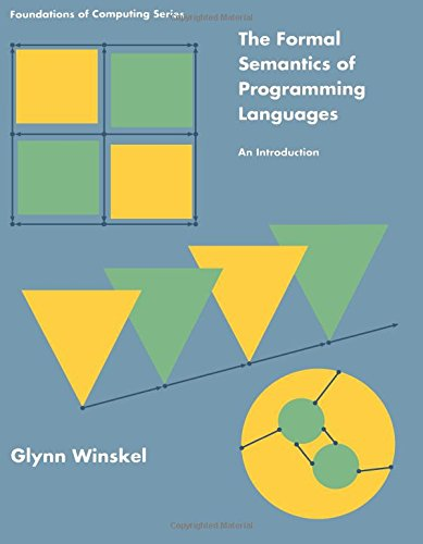 Formal Semantics of Programming Languages by The MIT Press