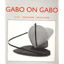 Gabo on Gabo: Texts and Interviews