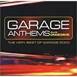 Garage Anthems: The Very Best of Garage 2000