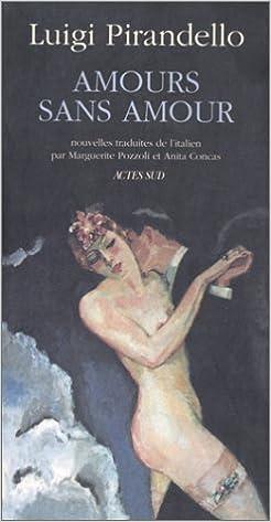 Livres gratuits en ligne Amours sans amour pdf ebook