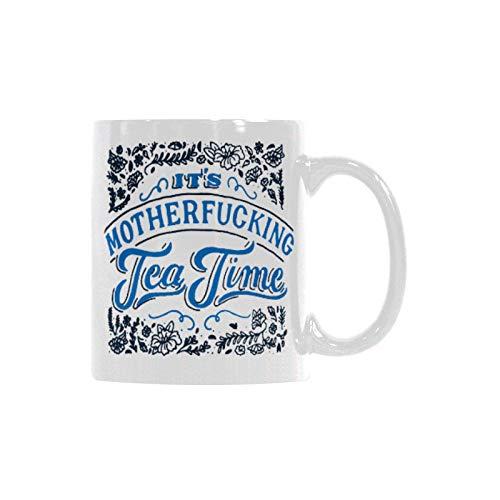 It's Motherfucking Tea Time Coffee Tea Mug Cup, 11 Ounces ()