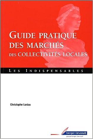 Livre gratuits Guide pratique des marchés des collectivités locales pdf, epub