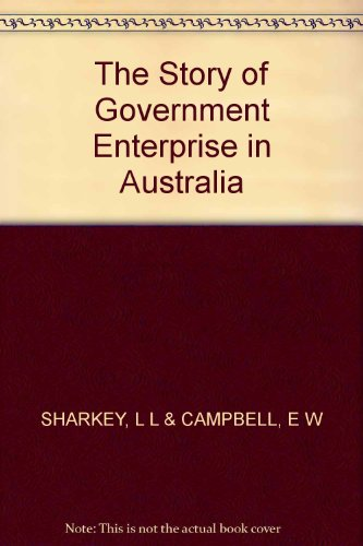 the-story-of-government-enterprise-in-australia-the-real-history-of-the-commonwealth-bank-the-common