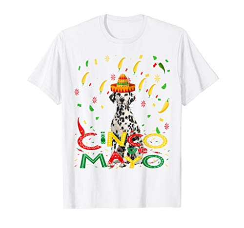 Dalmatian Mexican Cinco De Mayo T-Shirt For Dog Mom Dog Dad ()
