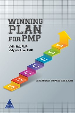 Winning Plan for PMP: A Road Map to Pass the Exam