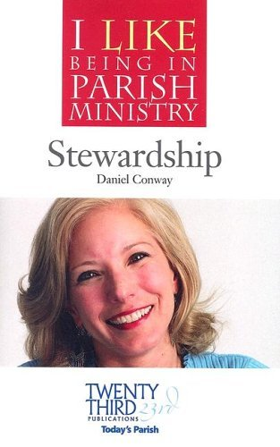 Stewardship (I Like Being in Parish Ministry)