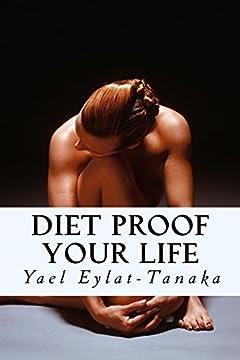Diet Proof Your Life: The Seven Essential Secrets of Success