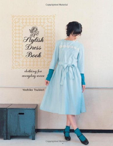 Stylish Dress Book: Clothing for Everyday ()