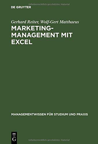 Marketing-Management mit EXCEL: Buch mit Diskette (Managementwissen für Studium und Praxis)