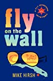 Fly on the Wall, Michael Hirsh, 1623060001