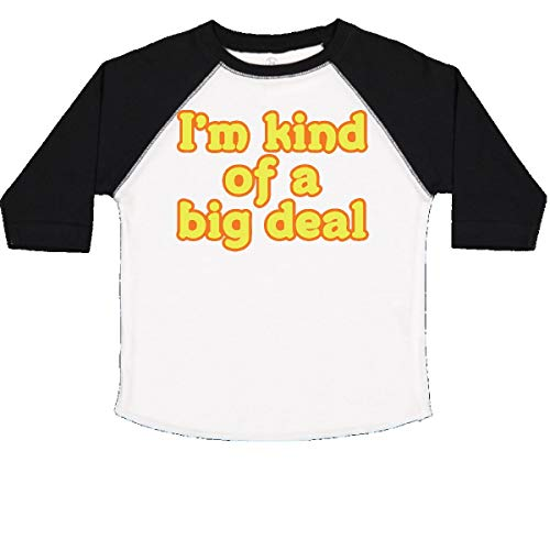 inktastic I'm Kind of a Big Deal Toddler T-Shirt 3T White and Black