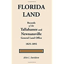 Florida Land: Records of the Tallahassee and Newnansville General Land Office