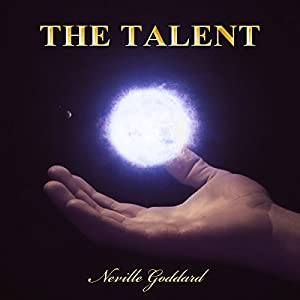 The Talent: Neville Goddard Lectures Audiobook