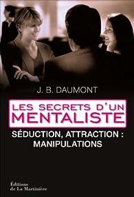 Stratgies De Sduction Les Secrets Dun Mentaliste 2 Par John B Dumont