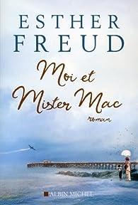 Moi et mister Mac par Esther Freud