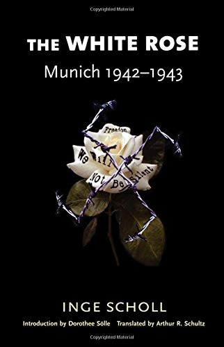 (The White Rose: Munich, 1942–1943)