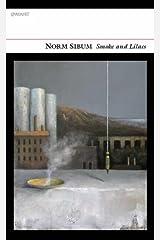 Smoke and Lilacs Paperback